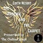 The Phoenix and the Carpet | Edith Nesbit