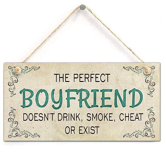 Amazon.com: The Perfect Boyfriend Doesnt Drink, Smoke ...