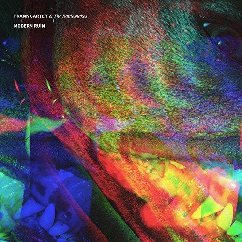 Frank Carter & The Rattlesnakes - Modern Ruin - Zortam Music