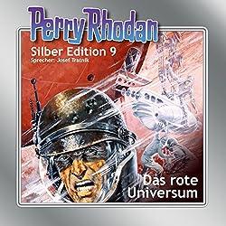 Das rote Universum (Perry Rhodan Silber Edition 9)