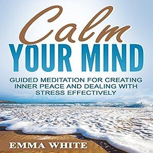 Calm Your Mind Speech