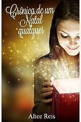 Crônicas de um Natal qualquer (Portuguese Edition) Kindle Edition