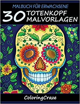Malbuch Für Erwachsene 30 Totenkopf Malvorlagen Aus Der Malbücher