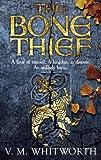 The Bone Thief: (Wulfgar 1)