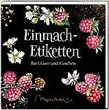 Etikettenbüchlein – Einmach-Etiketten (Marjolein Bastin): für Gläser und Flaschen