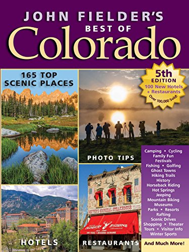 John Fielder's Best of Colorado, 5th Edition