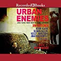 Urban Enemies Audiobook by Jim Butcher Narrated by To Be Announced