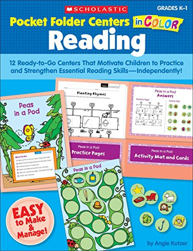 Pocket-Folder Centers in Color: Reading: 12 Ready-to-Go Centers That Motivate Children to Practice and Strengthen Essential Reading Skills_Independently!