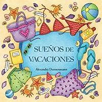 Sueños de vacaciones: Un libro de colorear