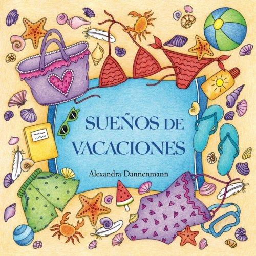Libro : Sueños de vacaciones: Un libro de colorear para ...