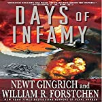 Days of Infamy | Newt Gingrich,William R. Forstchen