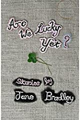 Are We Lucky Yet? Kindle Edition