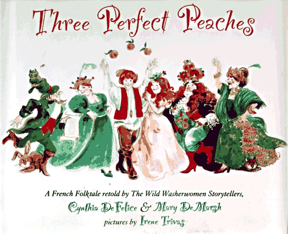 three-perfect-peaches-a-french-folktale