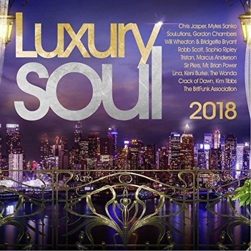 Luxury Soul 2018 - Luxury Soul 2018