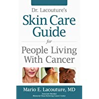 Skin Care Guide for: People Living with Cancer