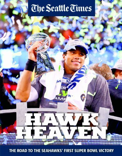 (HAWK HEAVEN - The Road To The Seahawks' First Super Bowl Victory by Seattle Times (2014) Paperback)