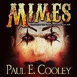Mimes | Paul E Cooley