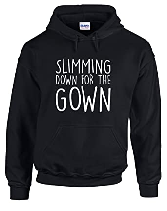 Slimming Down For The Gown Printed Hoodie Amazoncouk Clothing