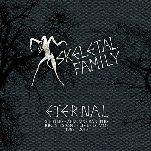 Skeletal Family-Eternal Singles Albums Rarities BBC Sessions Live Demos 1982-2015-5CD-FLAC-2016-NBFLAC Download