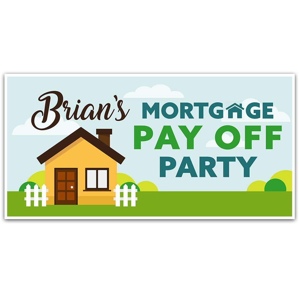 Amazon Com Mortgage Paid Off House Party Personalized Banner Decoration Handmade