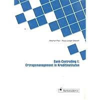 Bank-Controlling I: Ertragsmanagement in Kreditinstituten