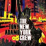 Tony Adamo & The New York Crew by Tony Adamo