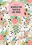 img - for Weekly Medication Tracker Log Book: Pink Floral | Daily Medicine Reminder Log | Tracking, Monitoring Sheets | Treatment History | Tablet Med Size Book (Monitoring Health) (Volume 2) book / textbook / text book
