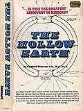 The Hollow Earth, Raymond Bernard, 080650546X