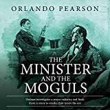 """The Minister and the Moguls: A Case File from """"The Redacted Sherlock Holmes"""""""