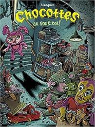 Chocottes au sous-sol ! par Stéphane Blanquet