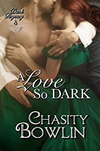 A Love So Dark (Dark Regency Book 4)