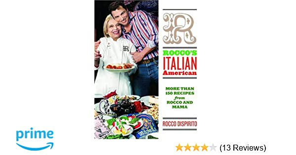 Roccos ItalianAmerican Rocco Dispirito Amazoncom - What is a dealer invoice rocco online store