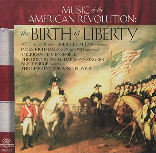 The Birth of Liberty - Music of the American ()