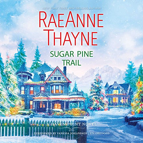 Sugar Pine Trail: Library Edition (Haven Point) by Blackstone Pub