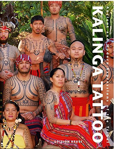 (Kalinga Tattoo: Ancient & Modern Expressions of the Tribal (German Edition))