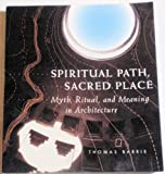 Spiritual Path, Sacred Place, Thomas Barrie, 1570620059