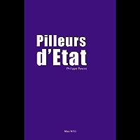 Pilleurs d'état: Essais - documents