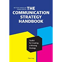 The Communication Strategy Handbook; Toolkit for Creating a Winning Strategy