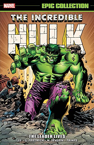 Incredible Hulk Epic Collection: The Leader ()