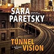 Tunnel Vision: V. I. Warshawski, Book 8 | Sara Paretsky