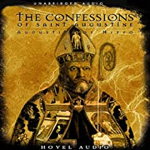 The Confessions of St. Augustine Audiobook by Saint Augustine Narrated by Simon Vance