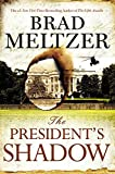 img - for The President's Shadow (The Culper Ring Series) by Brad Meltzer (2015-06-16) book / textbook / text book
