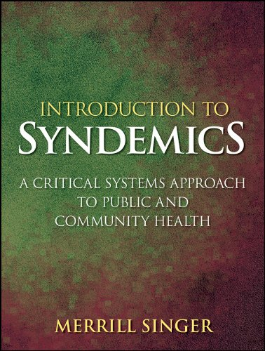 Download Introduction to Syndemics: A Critical Systems Approach to Public and Community Health Pdf