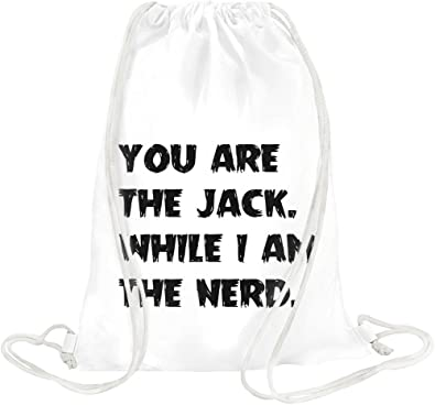 watch cfb7d 0cb10 you are the jack. while i am the nerd. Drawstring bag ...