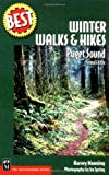 Best Winter Walks and Hikes, Harvey Manning and Ira Spring, 089886822X