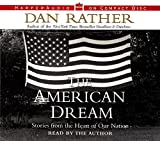 An inspirational look at how our nation's earliest ideals resonate in today's world, The American Dream shows us in very personal terms that America is still a place where hard work, dedication, and vision can transform dreams into reality--Bestselli...