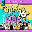 Mini Pop Kids #16 Double CD Pkg (2018 Release)