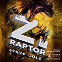 Z. Raptor Audiobook by Steve Cole Narrated by Graeme Malcolm