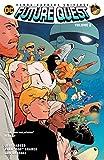 Future Quest (2016-2017) Vol. 2