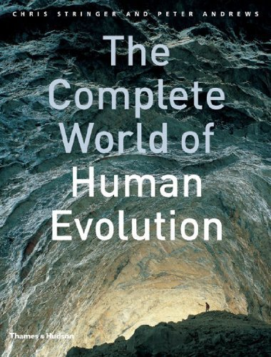 The Complete World of Human Evolution by Chris Stringer, Peter Andrews(May 17, 2005) Hardcover